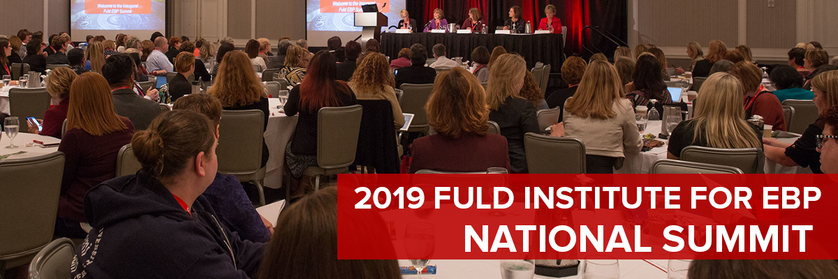 2019 Fuld Institute for EBP National Summit